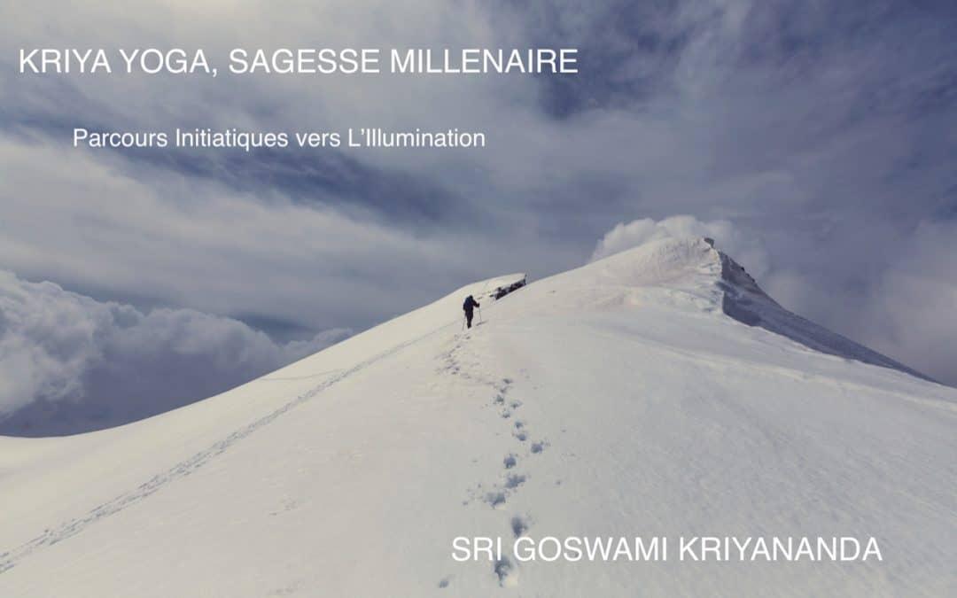 Kriya Yoga, Sagesse Millénaire: Parcours Initiatiques vers l'Illumination